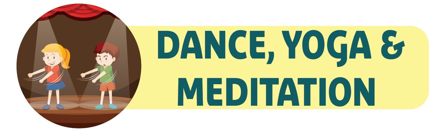 Dance, Yoga & Meditation Program for children learning at home