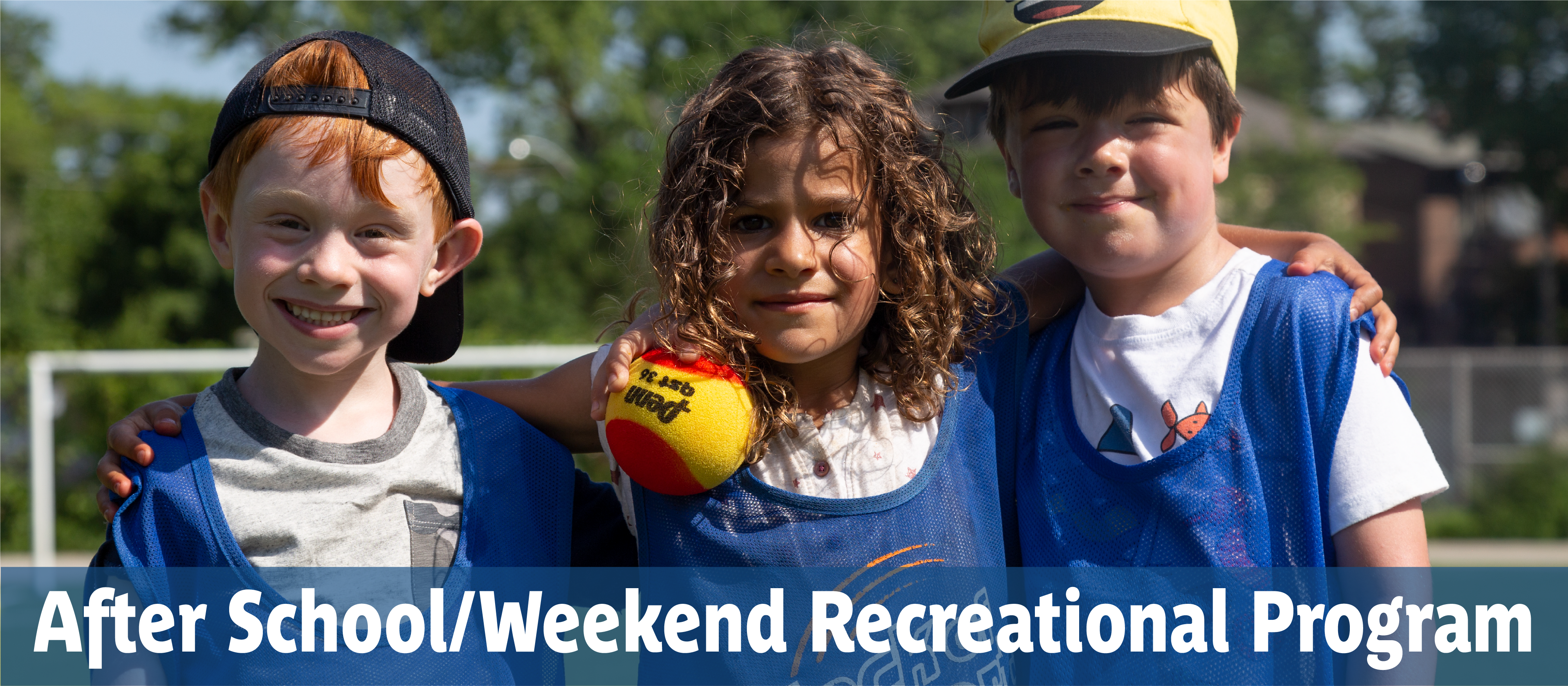 After School/Weekend Recreational Program