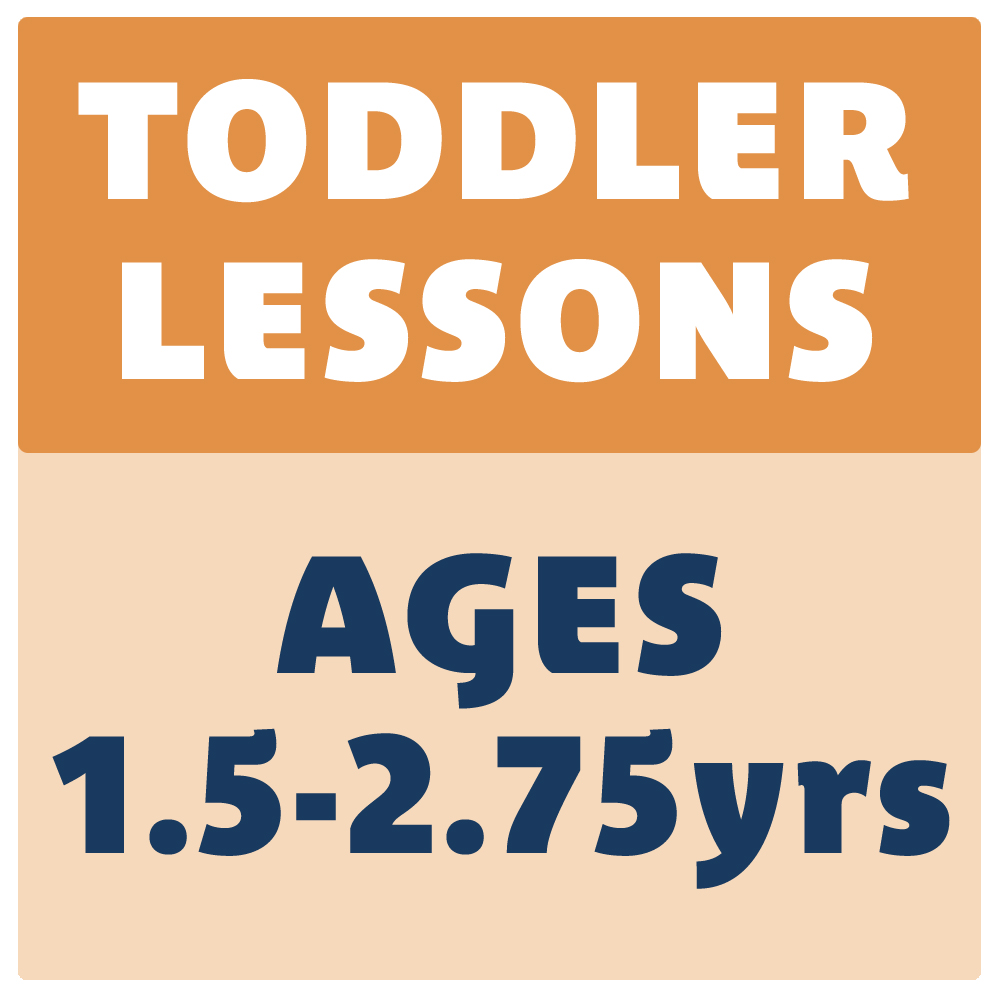 TODDLER LESSONS
